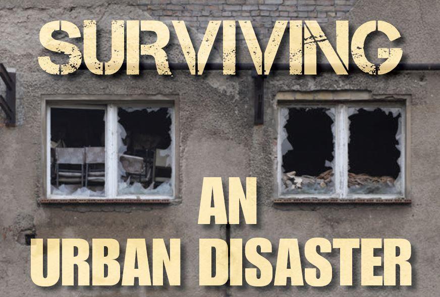 surviving an urban disaster